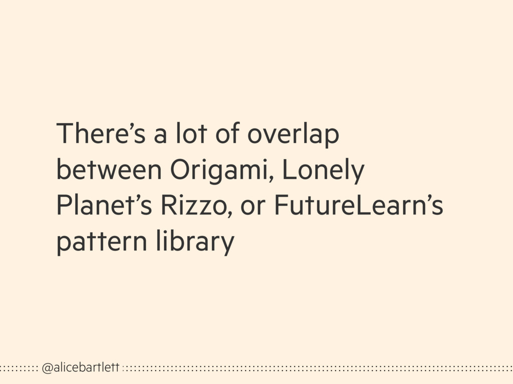 There's a lot of overlap between Origami, Lonel...