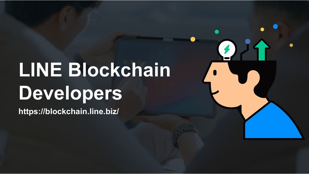 LINE Blockchain Developers https://blockchain.l...