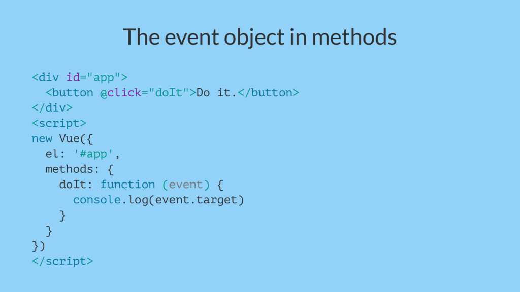 "The event object in methods <div id=""app""> <but..."