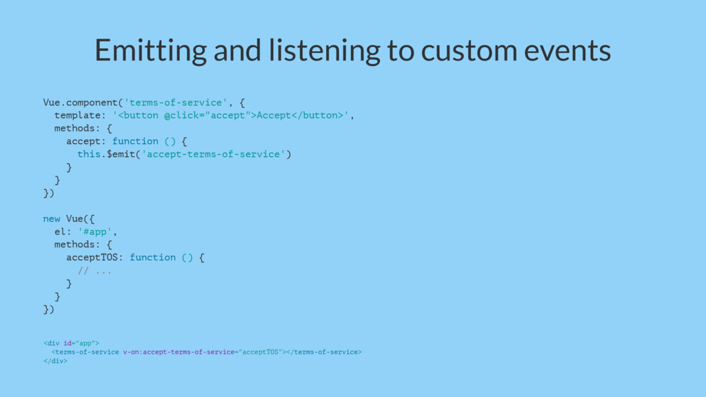 Emitting and listening to custom events Vue.com...