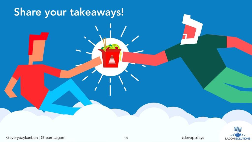 @everydaykanban   @TeamLagom !18 #devopsdays Sh...