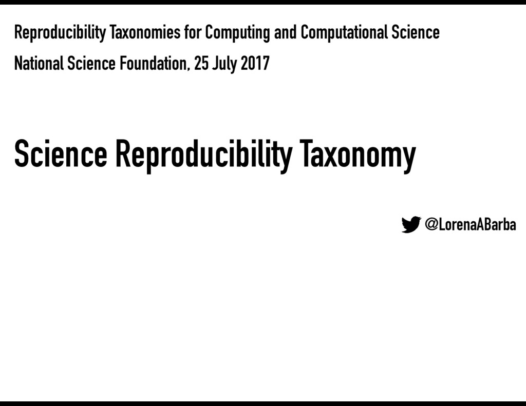 Reproducibility Taxonomies for Computing and Co...