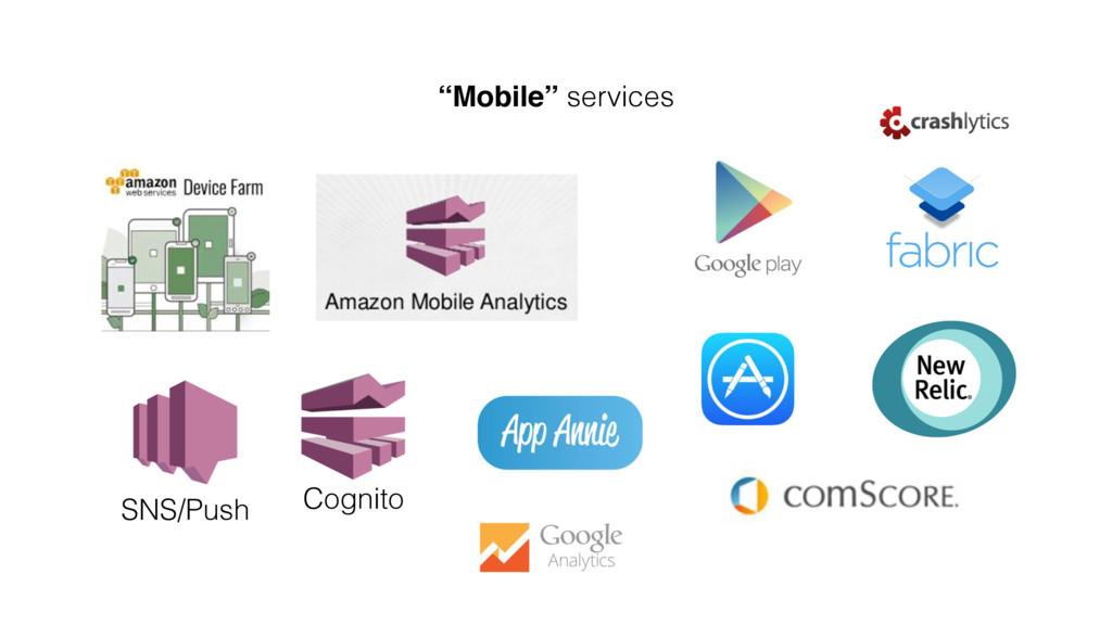 """""""Mobile"""" services SNS/Push Cognito"""