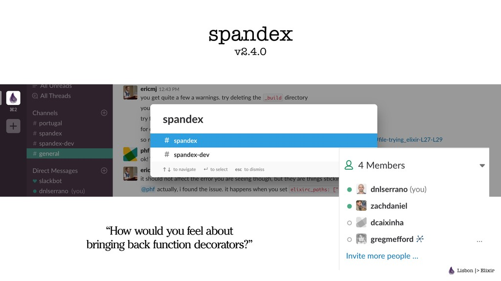 "spandex v2.4.0 ""How would you feel about bringi..."