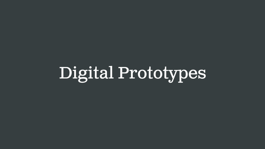 Digital Prototypes