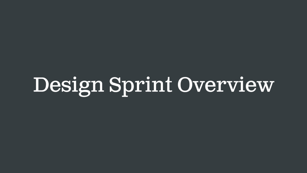 Design Sprint Overview