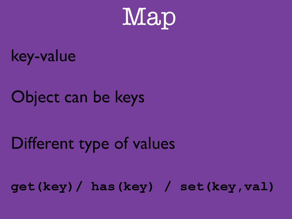 Map key-value	 