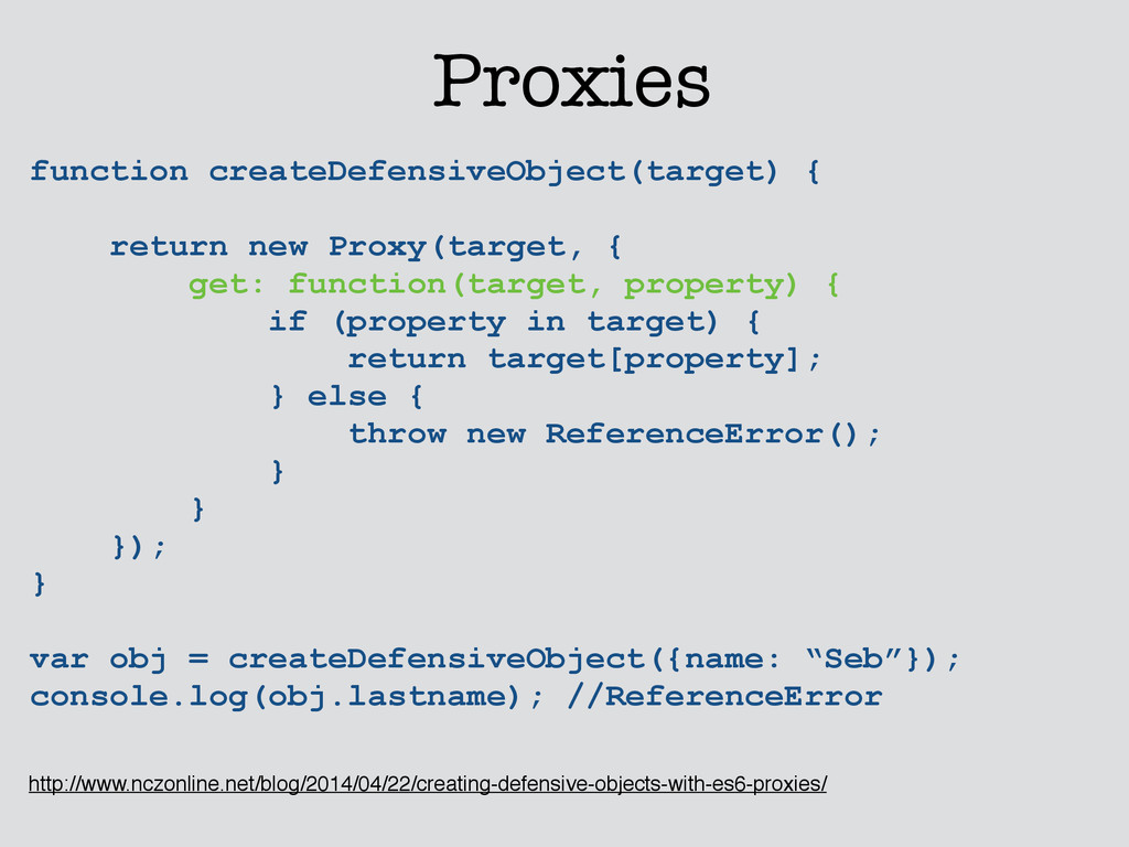 Proxies function createDefensiveObject(target) ...
