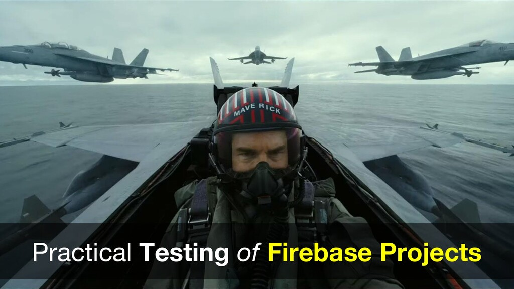 Practical Testing of Firebase Projects