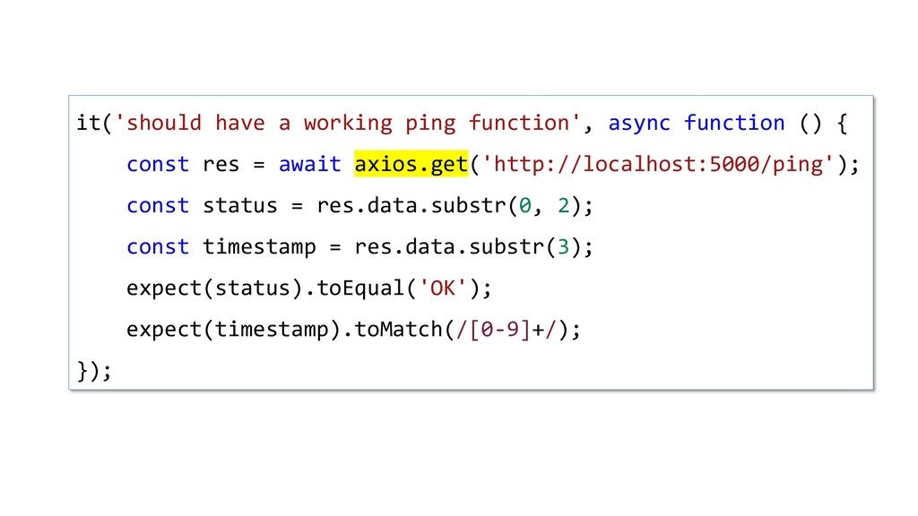 it('should have a working ping function', async...