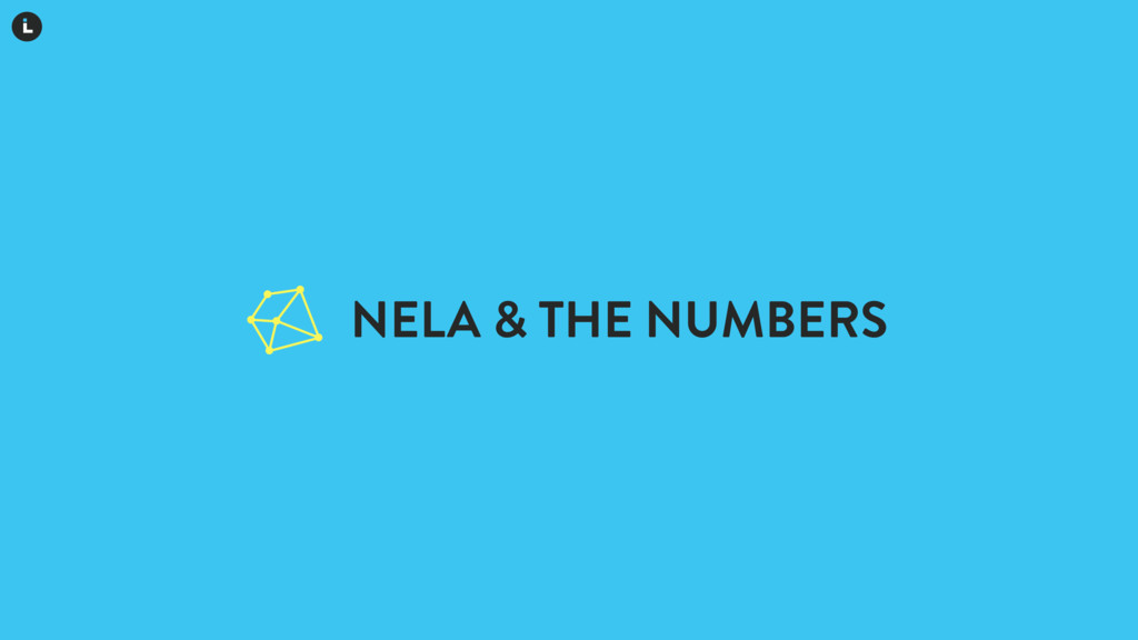 NELA & THE NUMBERS