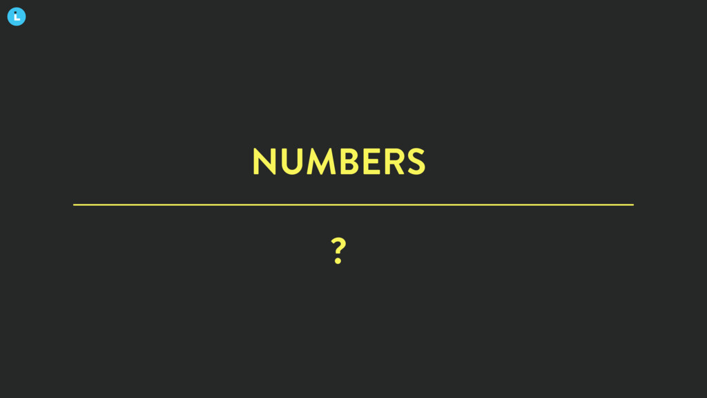 NUMBERS ?