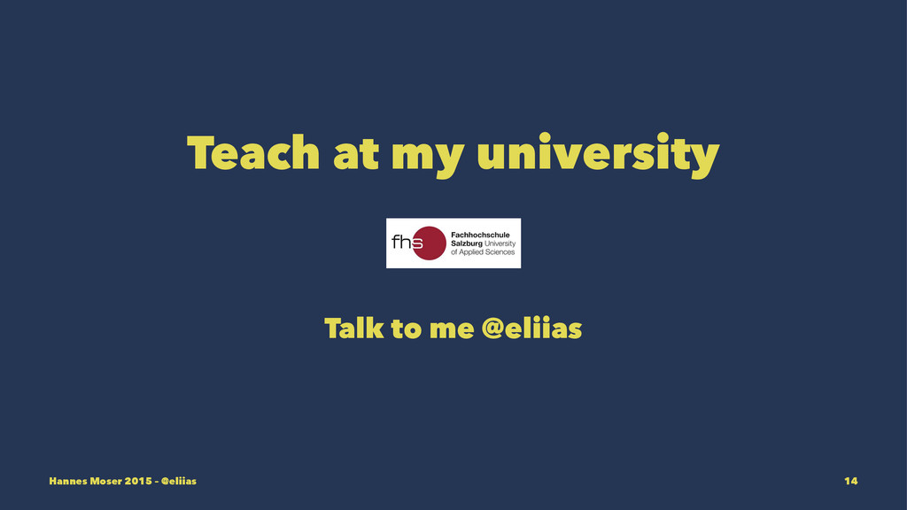 Teach at my university Talk to me @eliias Hanne...