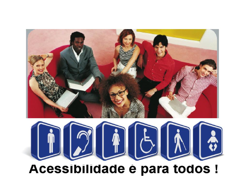 Acessibilidade na web: A quem se destina? Acess...