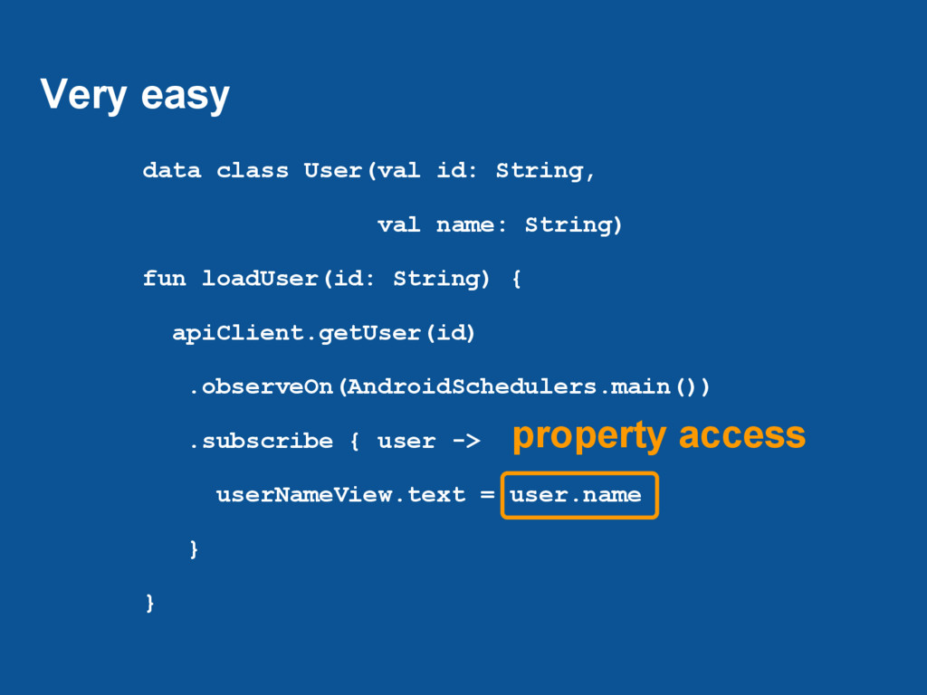 Very easy data class User(val id: String, val n...