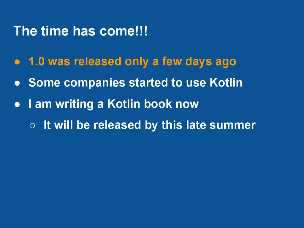 The time has come!!! ● 1.0 was released only a ...