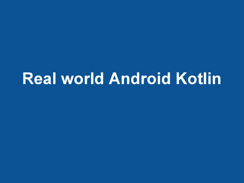 Real world Android Kotlin