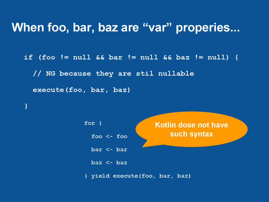 """When foo, bar, baz are """"var"""" properies... if (f..."""