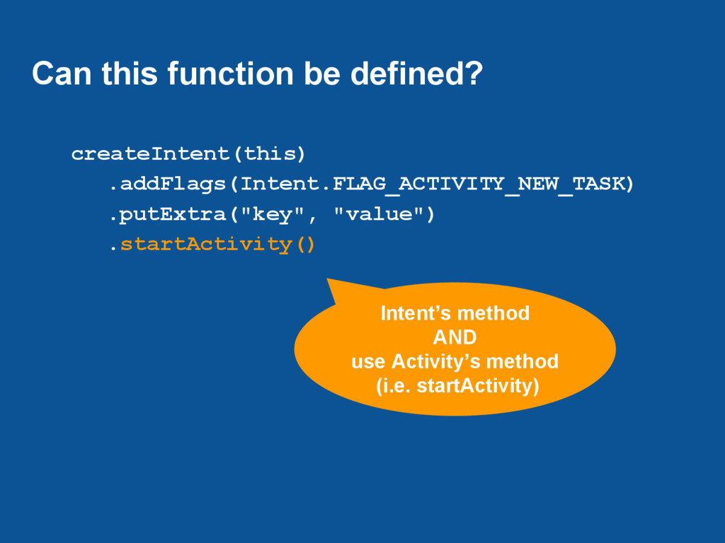 Can this function be defined? createIntent(this...