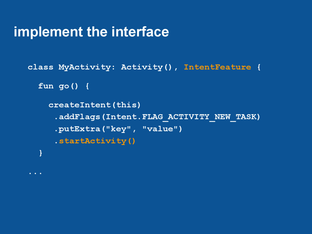 implement the interface class MyActivity: Activ...