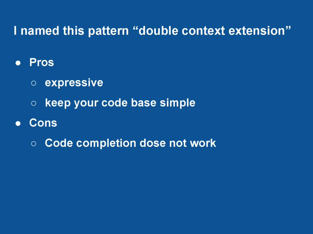 """I named this pattern """"double context extension""""..."""