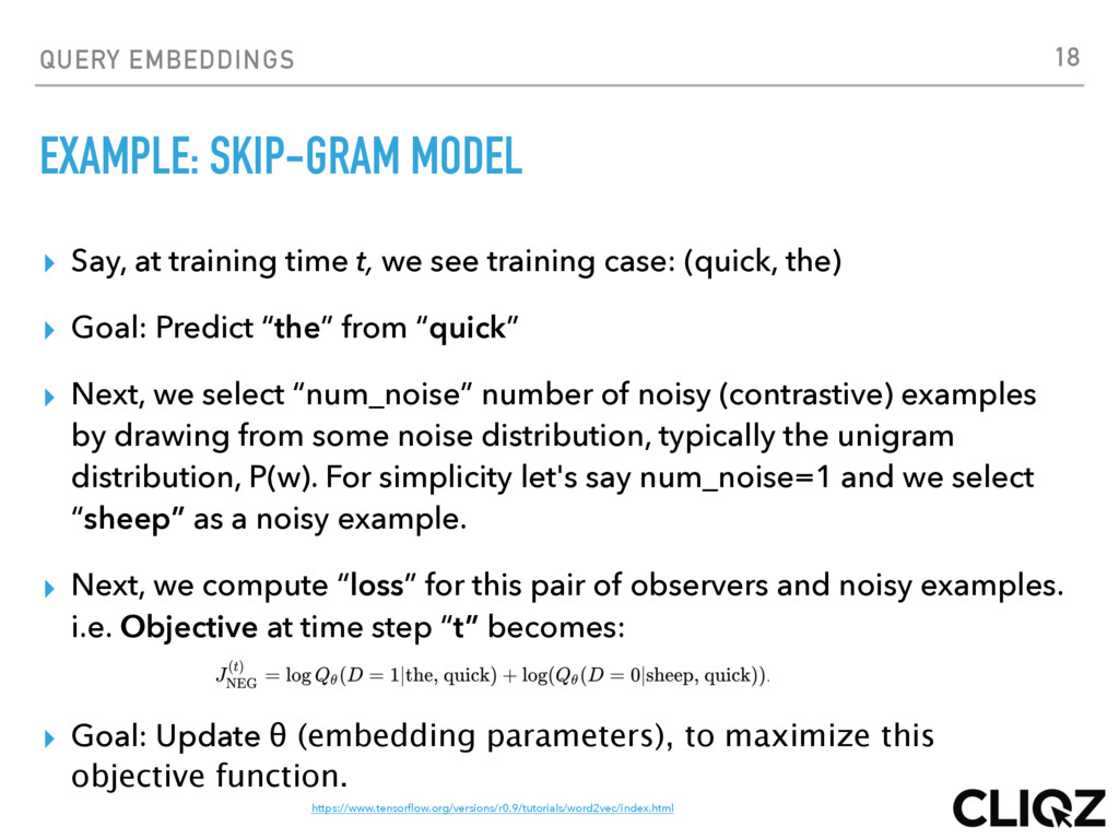 QUERY EMBEDDINGS EXAMPLE: SKIP-GRAM MODEL ▸ Say...