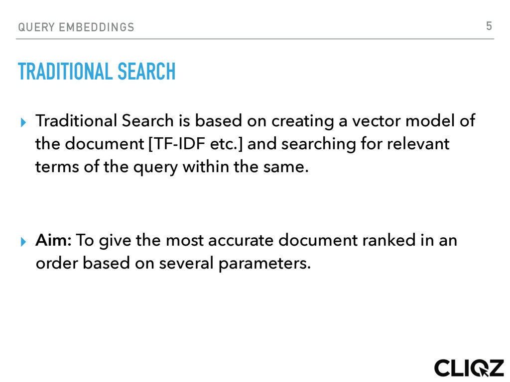 QUERY EMBEDDINGS TRADITIONAL SEARCH ▸ Tradition...
