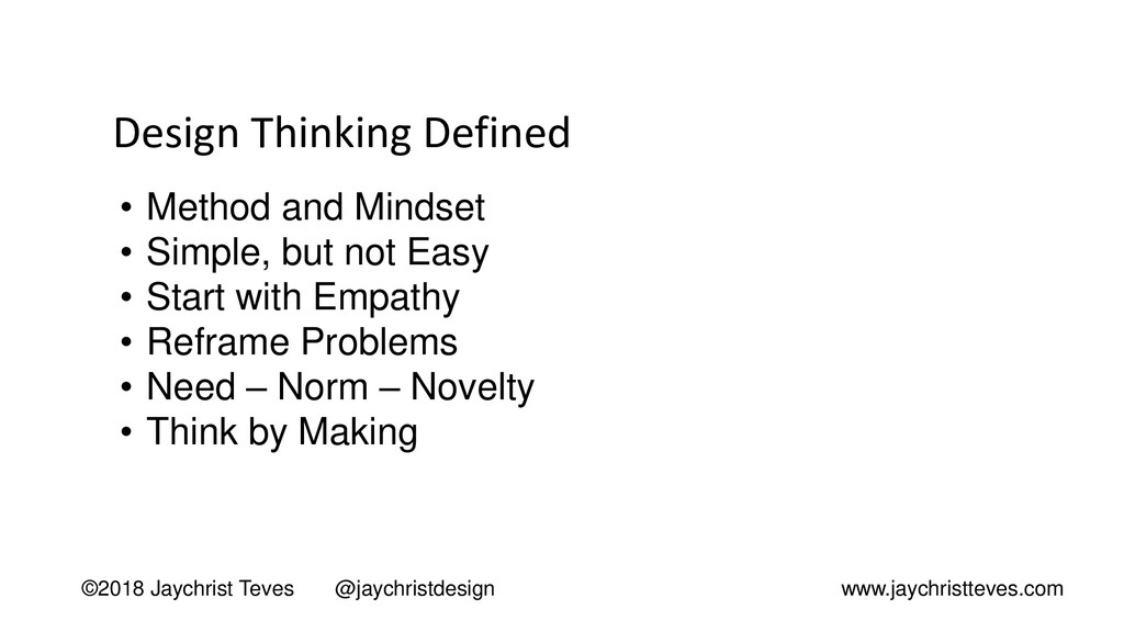 Design Thinking Defined ©2018 Jaychrist Teves @...