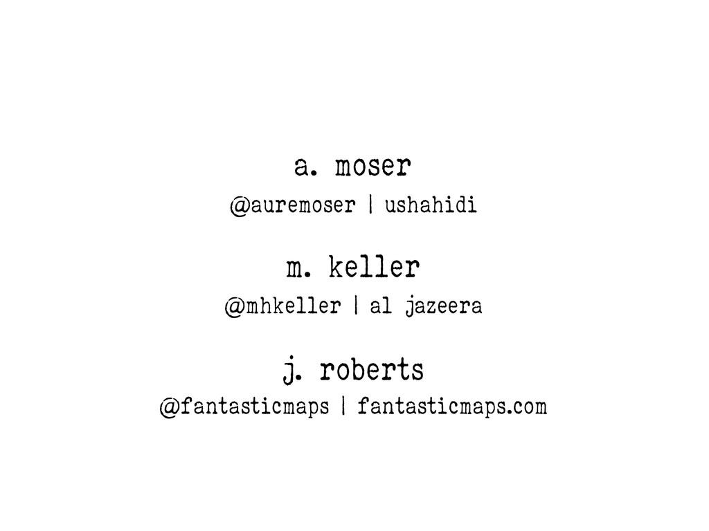 m. keller a. moser j. roberts @auremoser | usha...