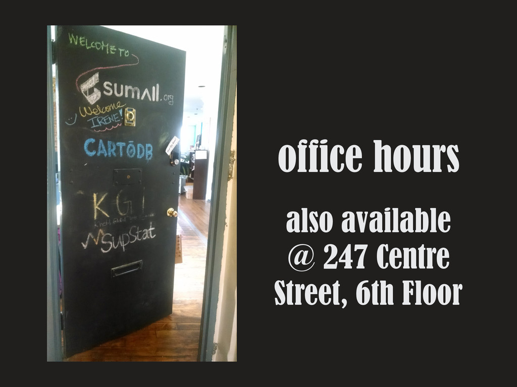 office hours also available @ 247 Centre Street...