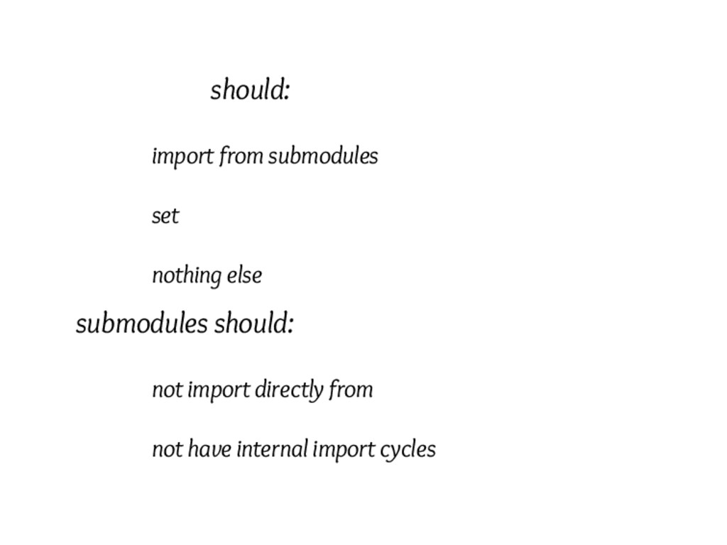 __init__ should: import from submodules set __a...