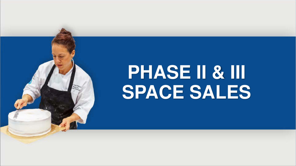 PHASE II & III SPACE SALES