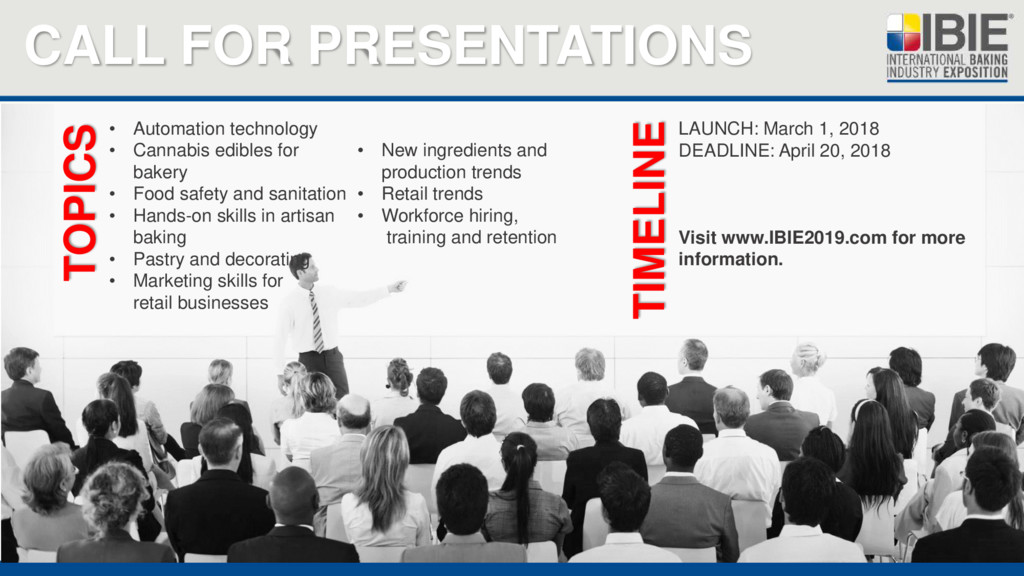CALL FOR PRESENTATIONS LAUNCH: March 1, 2018 DE...