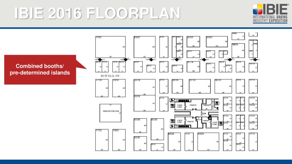 IBIE 2016 FLOORPLAN Combined booths/ pre-determ...