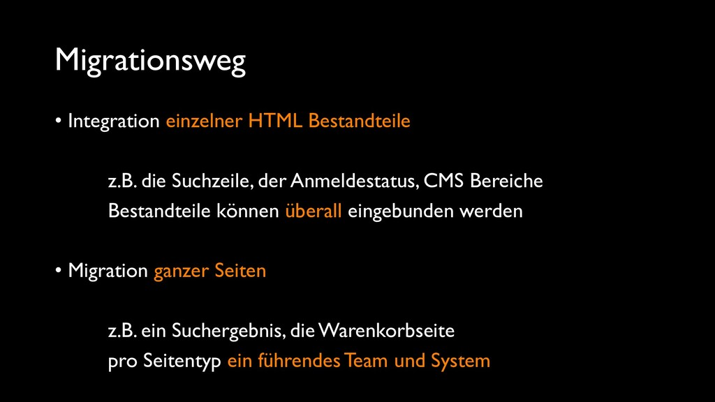 Migrationsweg • Integration einzelner HTML Best...
