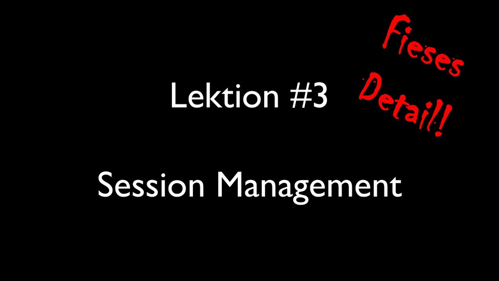 Lektion #3 Session Management