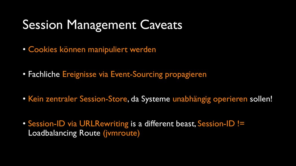 Session Management Caveats • Cookies können man...