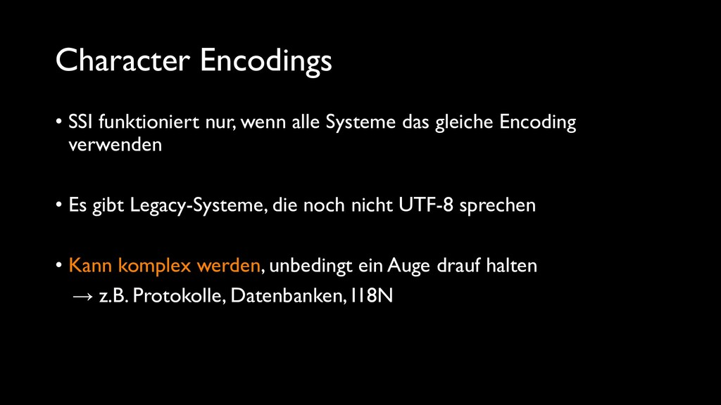 Character Encodings • SSI funktioniert nur, wen...