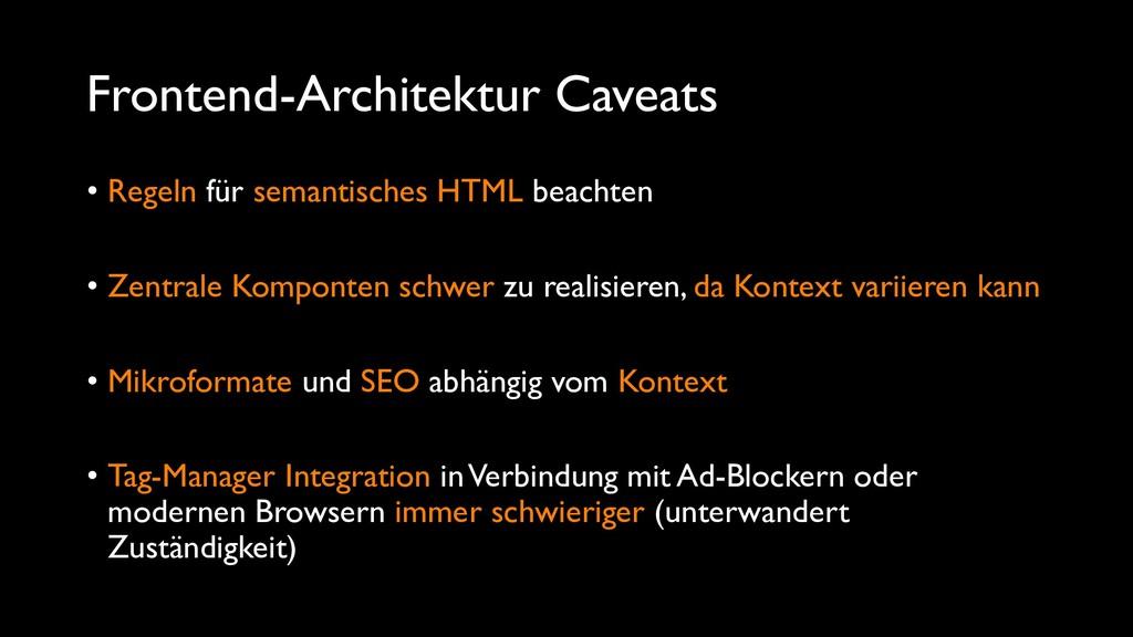 Frontend-Architektur Caveats • Regeln für seman...