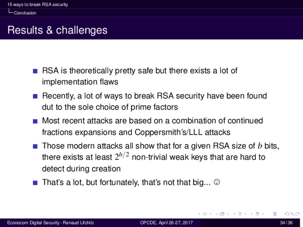 15 ways to break RSA security Conclusion Result...