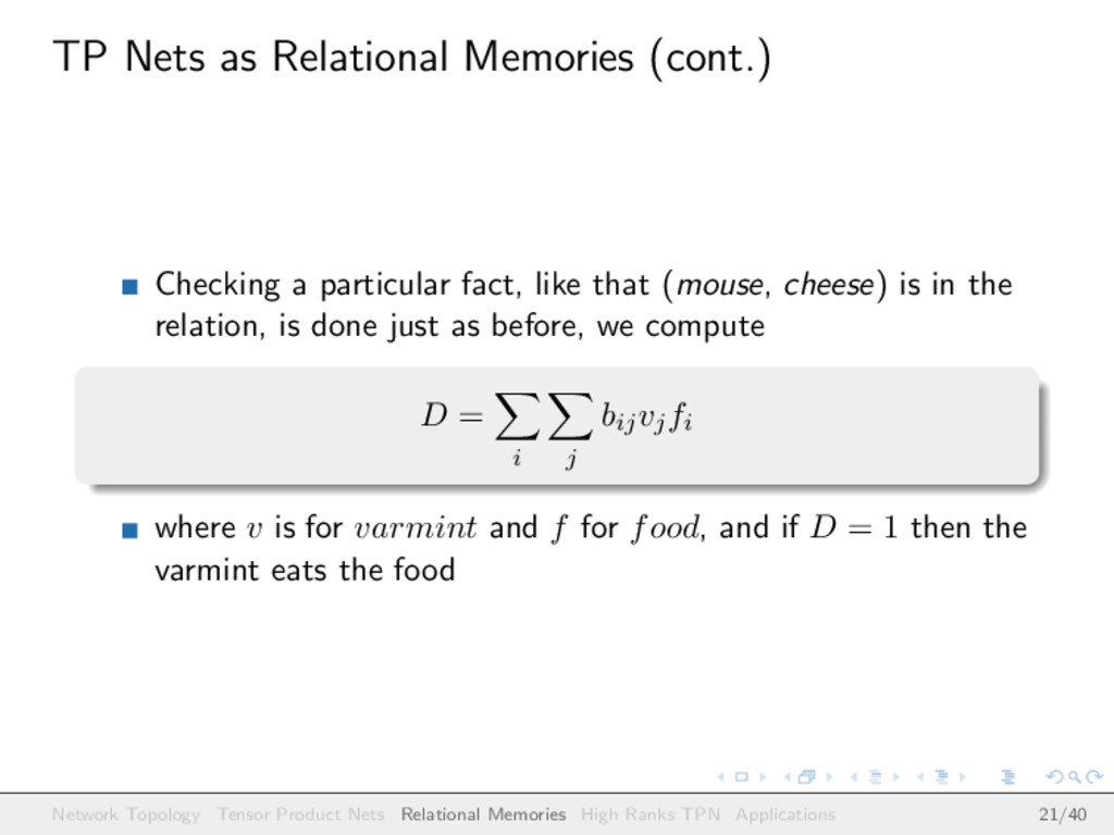 TP Nets as Relational Memories (cont.) Checking...