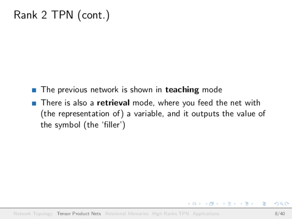 Rank 2 TPN (cont.) The previous network is show...