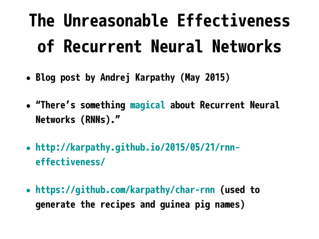 The Unreasonable Effectiveness of Recurrent Neu...