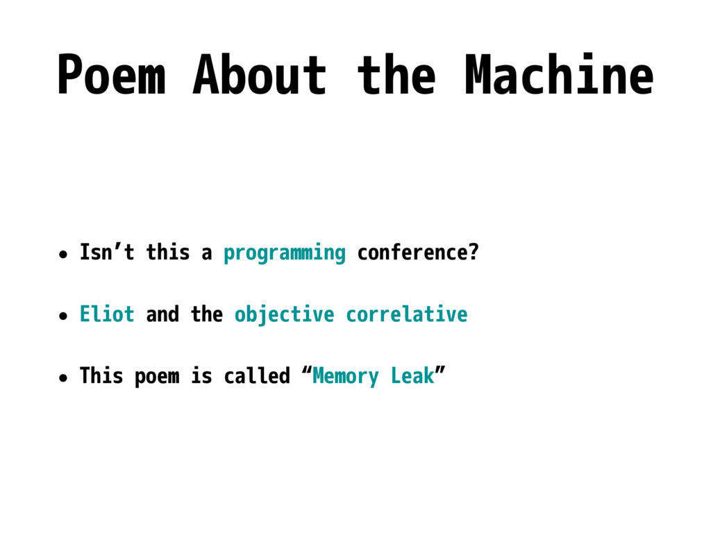 Poem About the Machine • Isn't this a programmi...