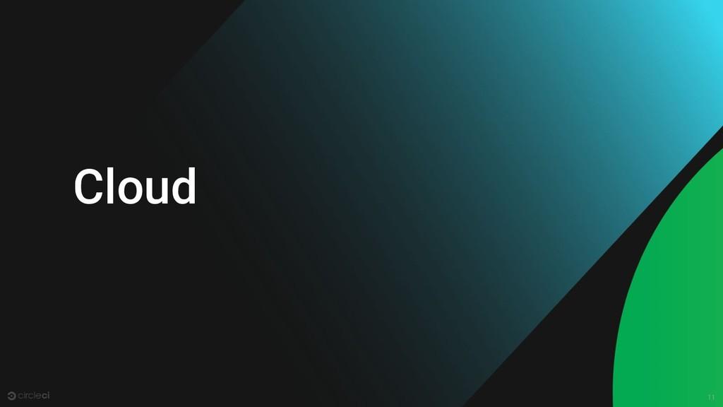 11 Cloud