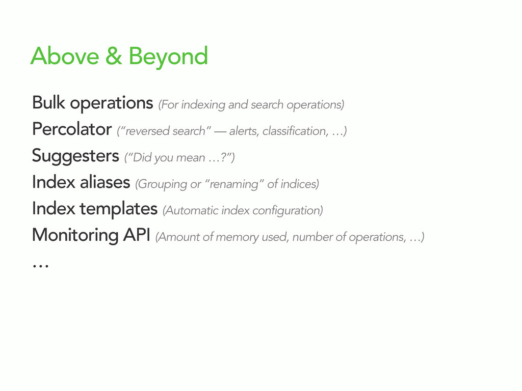 Above & Beyond Bulk operations (For indexing an...