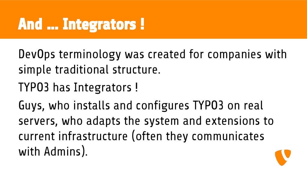 And ... Integrators ! DevOps terminology was cr...