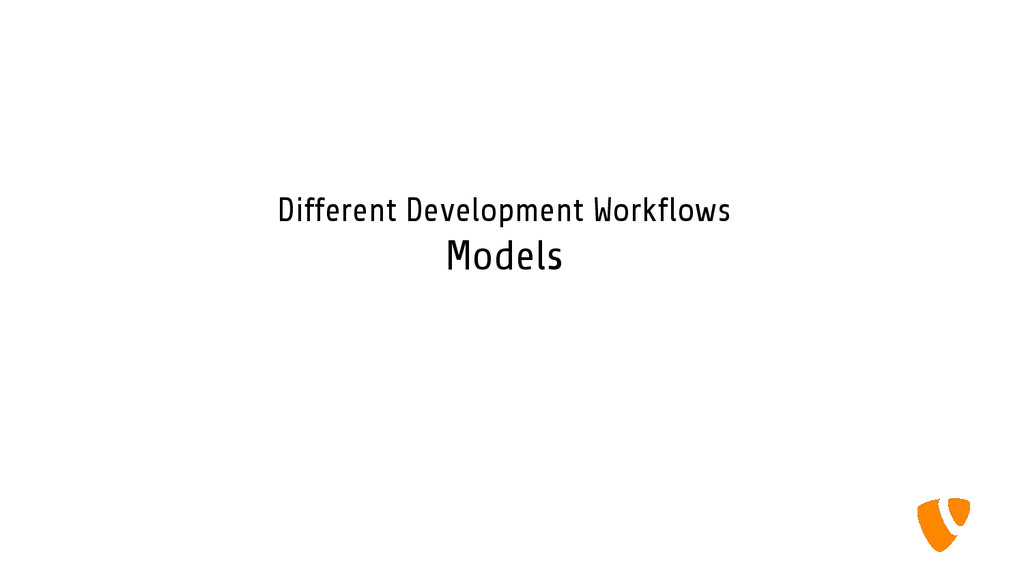 Different Development Workflows Models