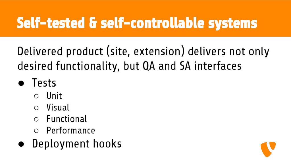 Self-tested & self-controllable systems Deliver...