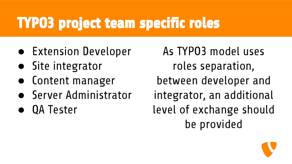 TYPO3 project team specific roles ● Extension D...